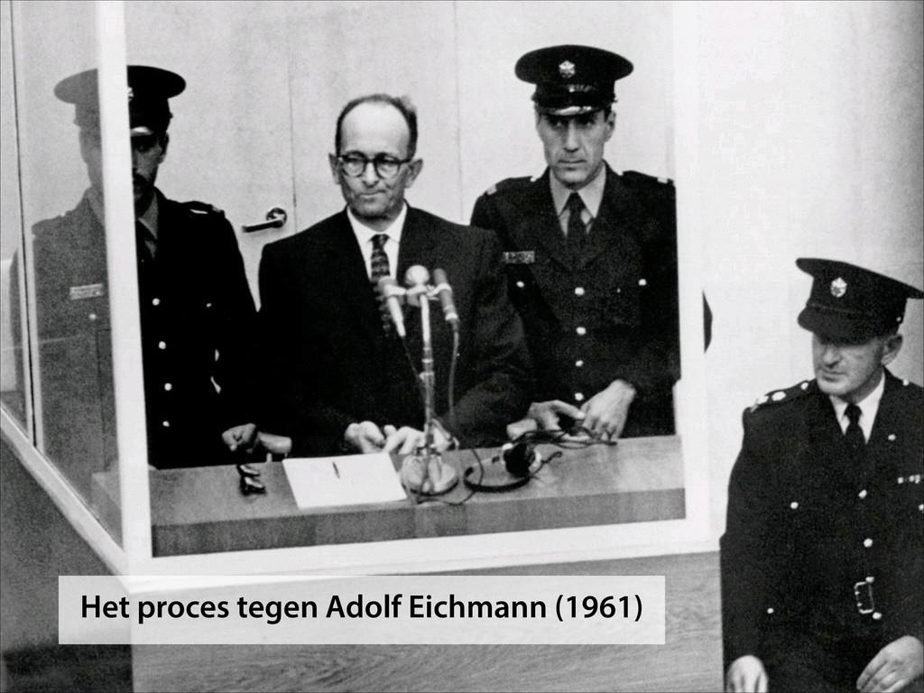Het proces tegen Adolf Eichmann (1961)