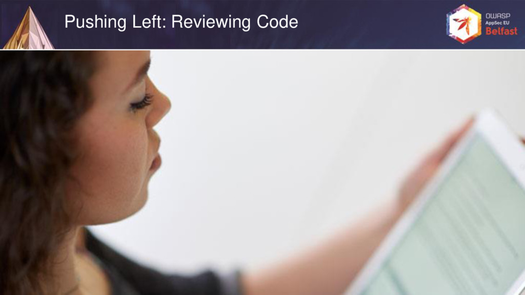 Pushing Left: Reviewing Code