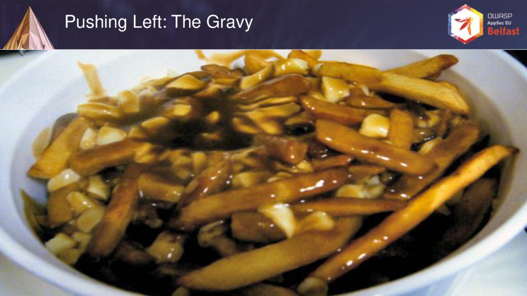 Pushing Left: The Gravy
