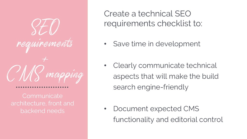 SEO requirements + CMS mapping Communicate arch...