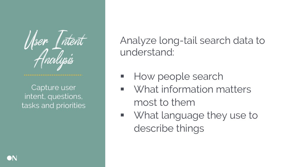 User Intent Analysis Analyze long-tail search d...