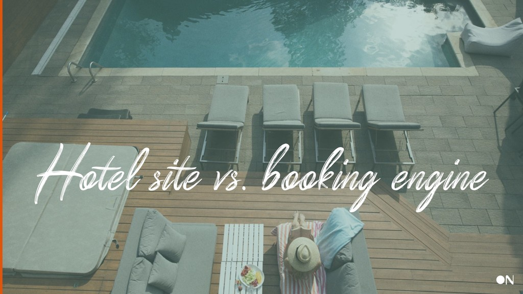 Hotel site vs. booking engine