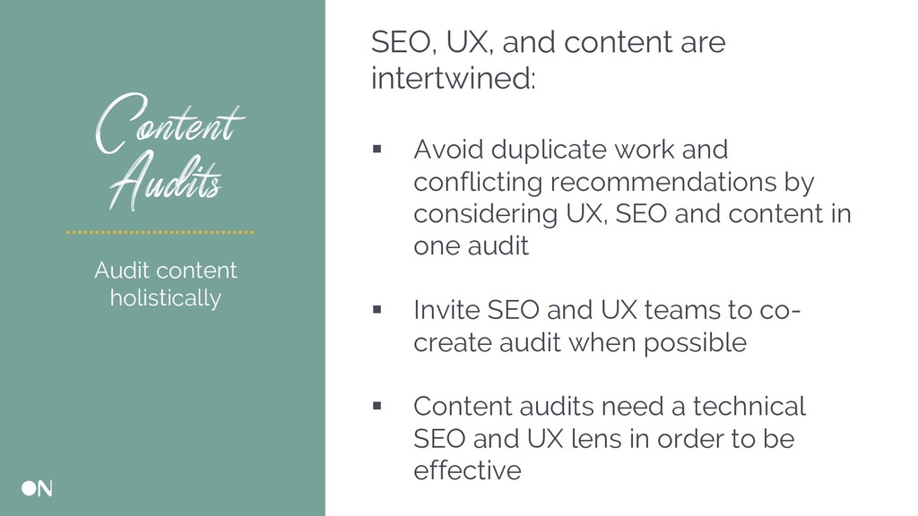 Content Audits SEO, UX, and content are intertw...