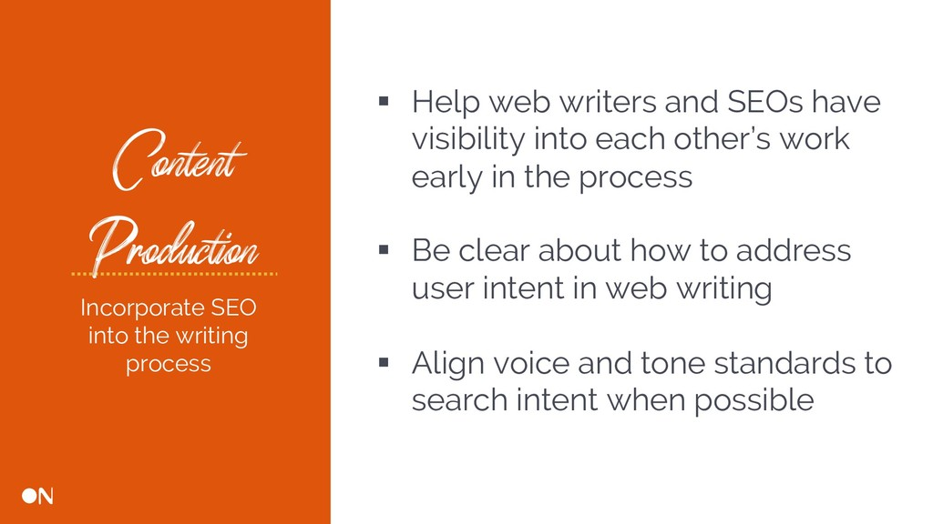 Content Production § Help web writers and SEOs ...