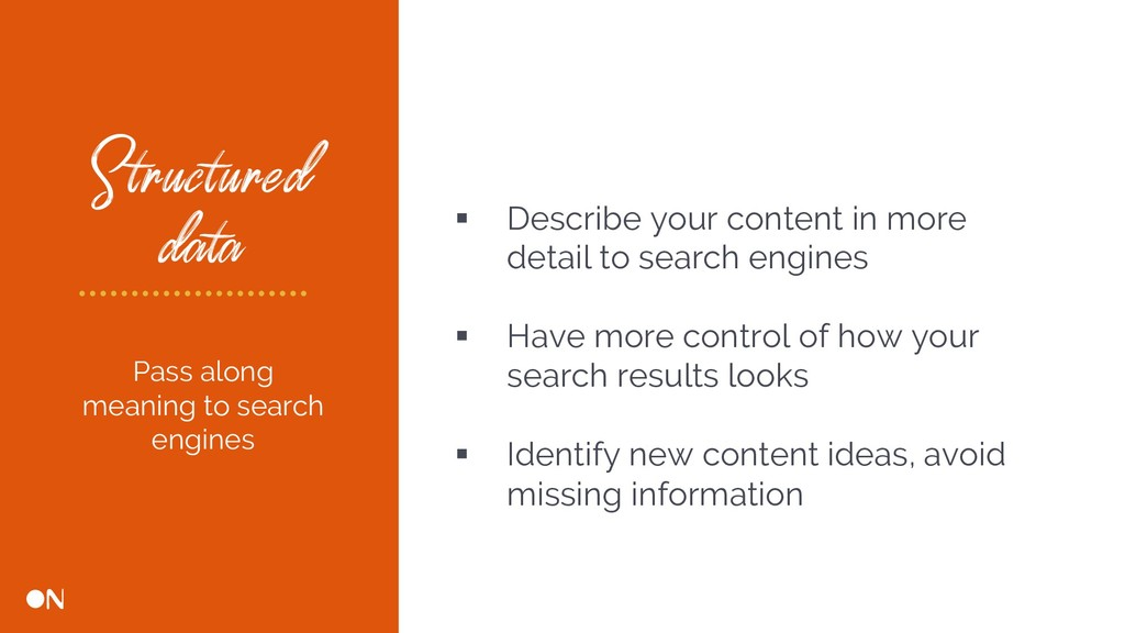 Structured data § Describe your content in more...