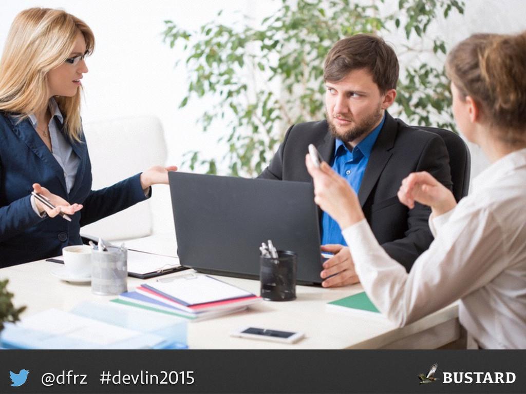 BUSTARD @dfrz #devlin2015 • Bild på projekt
