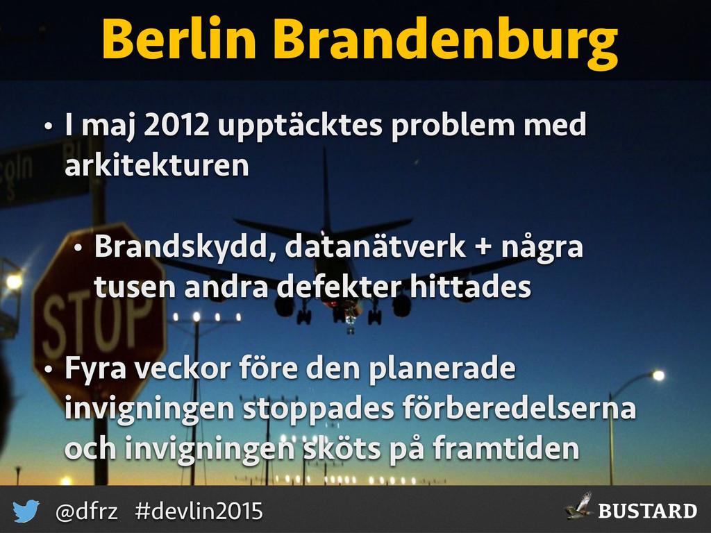 BUSTARD @dfrz #devlin2015 Berlin Brandenburg • ...