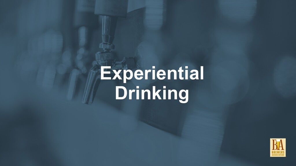 Experiential Drinking
