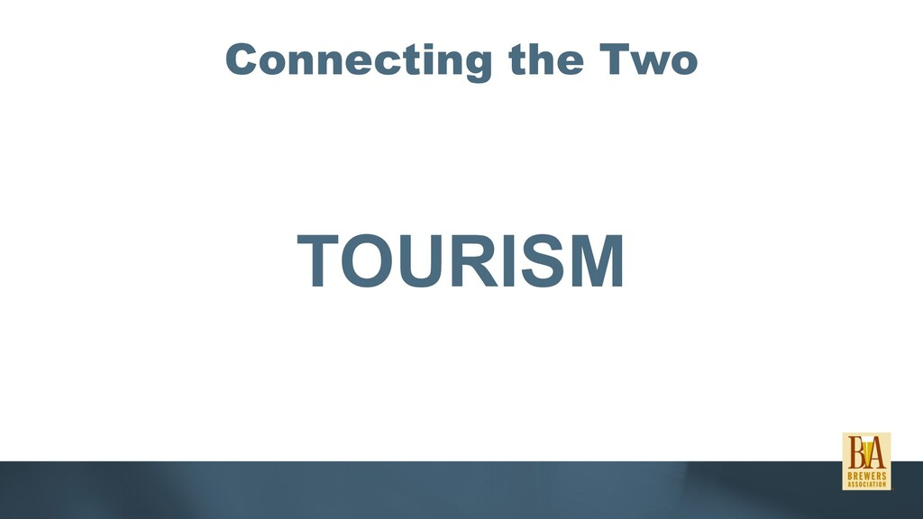 Connecting the Two TOURISM