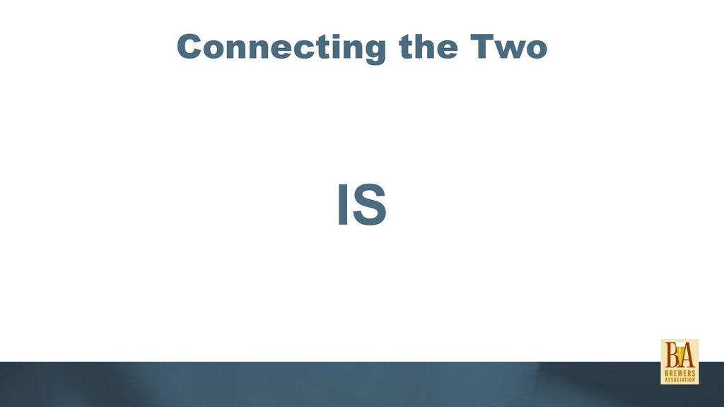 Connecting the Two IS