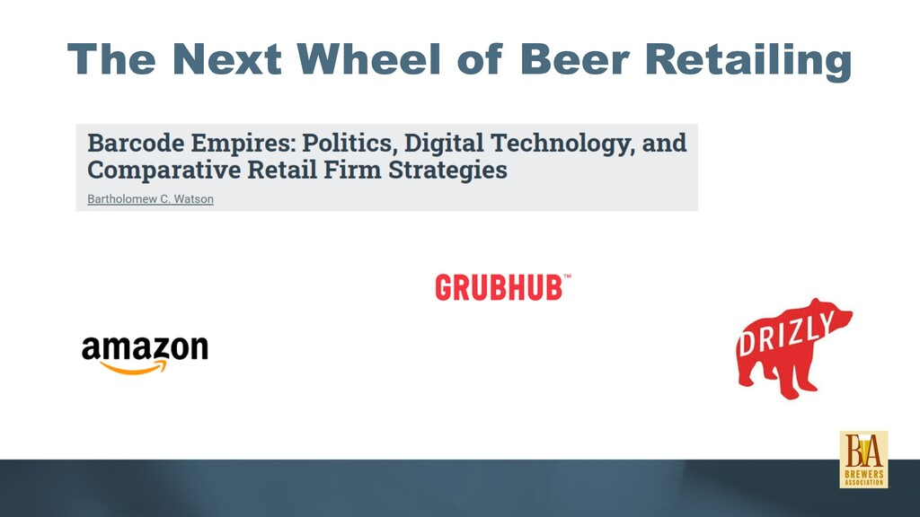 The Next Wheel of Beer Retailing