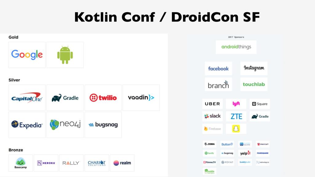 12 Kotlin Conf / DroidCon SF