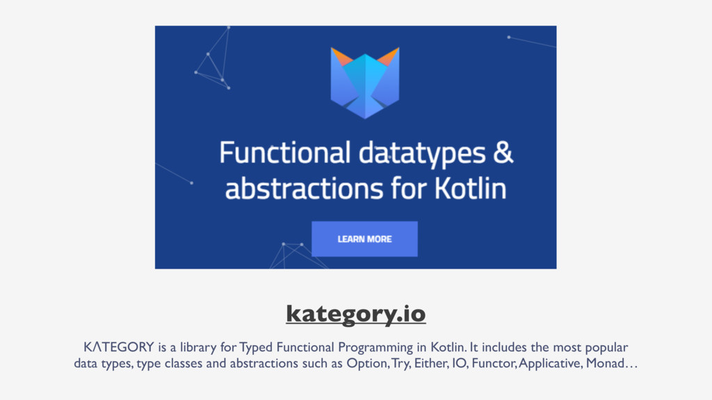 kategory.io KΛTEGORY is a library for Typed Fun...