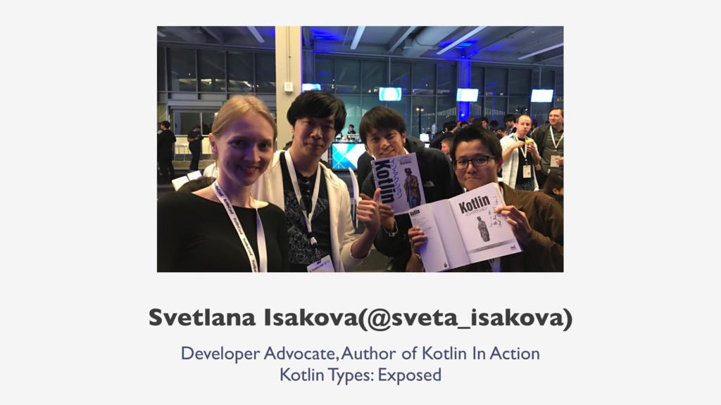 Svetlana Isakova(@sveta_isakova) Developer Advo...