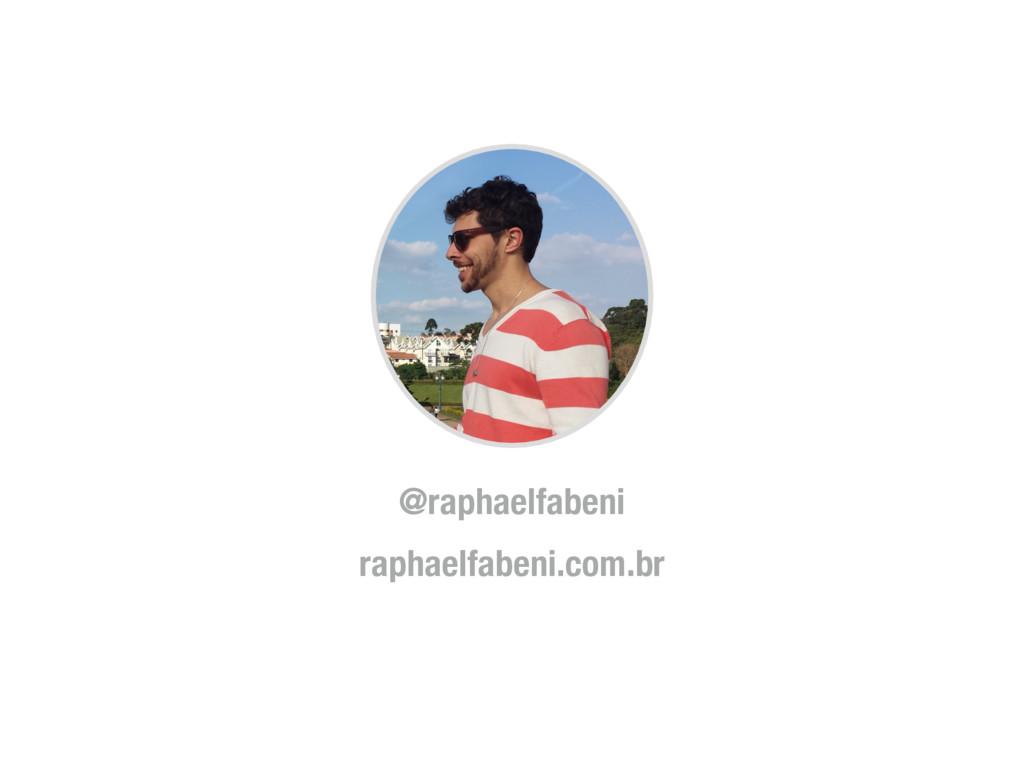 @raphaelfabeni raphaelfabeni.com.br