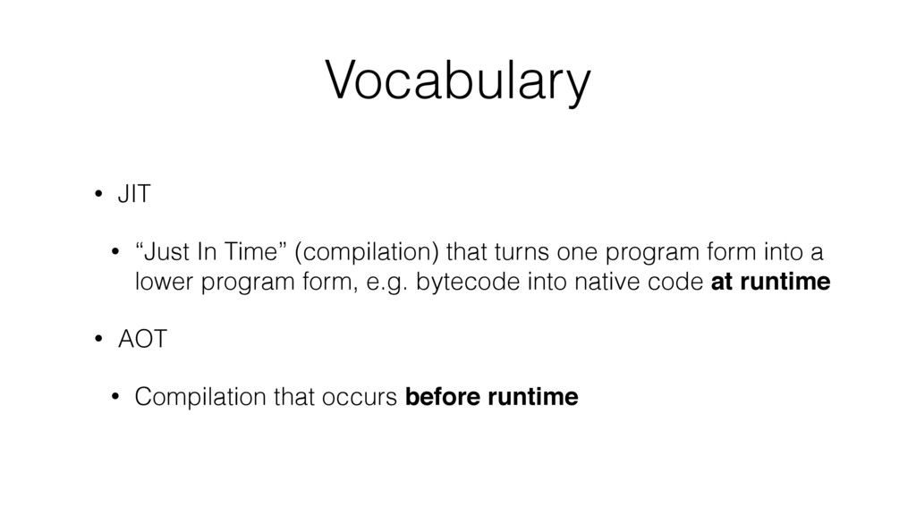 """Vocabulary • JIT • """"Just In Time"""" (compilation)..."""