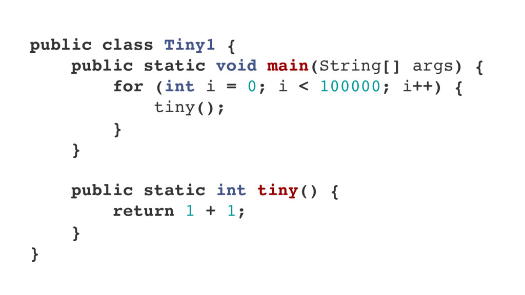 public class Tiny1 { public static void main(St...