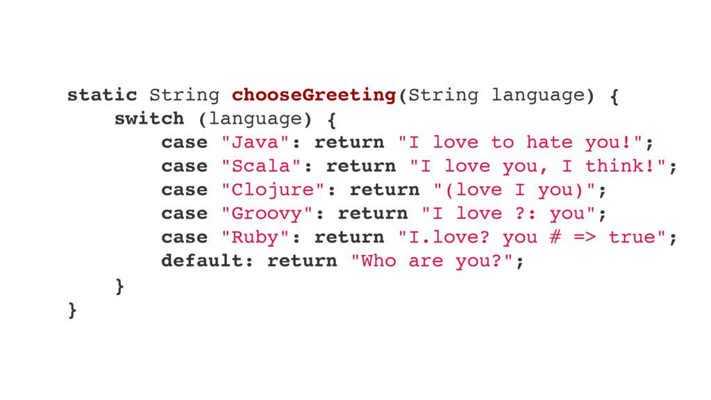 static String chooseGreeting(String language) {...