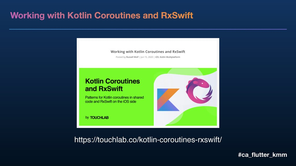 Working with Kotlin Coroutines and RxSwift #ca_...