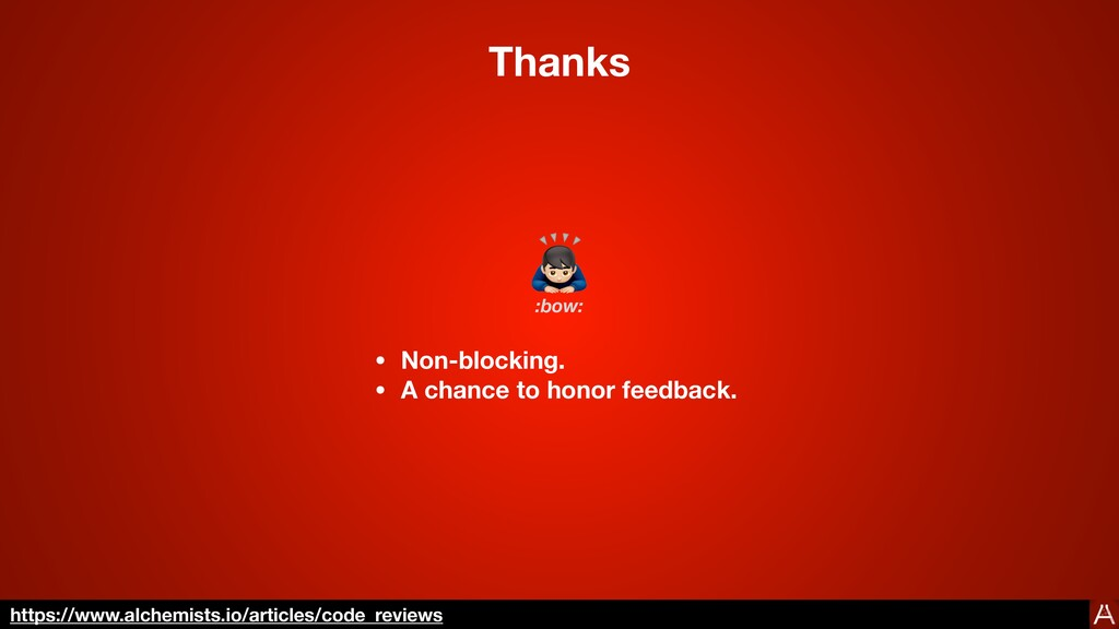 Thanks 🙇 • Non-blocking. • A chance to honor fe...