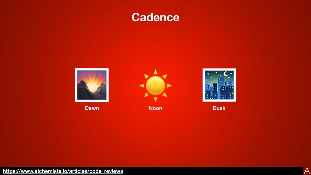Cadence 🌄 ☀ 🌃 Dawn Noon Dusk https://www.alchem...
