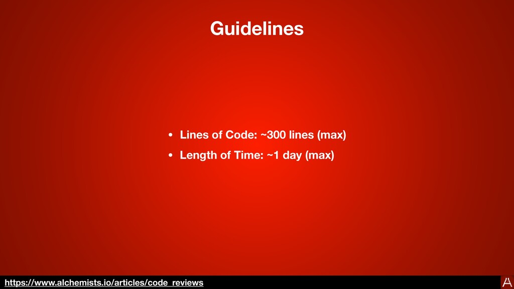 Guidelines • Lines of Code: ~250 lines (max) • ...