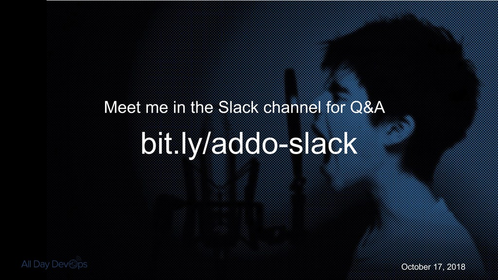 October 17, 2018 Meet me in the Slack channel f...
