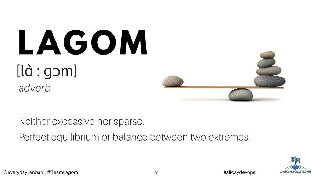 @everydaykanban | @TeamLagom @everydaykanban | ...
