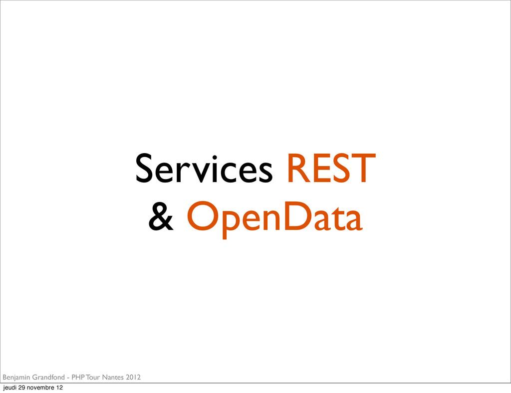 Services REST & OpenData Benjamin Grandfond - P...