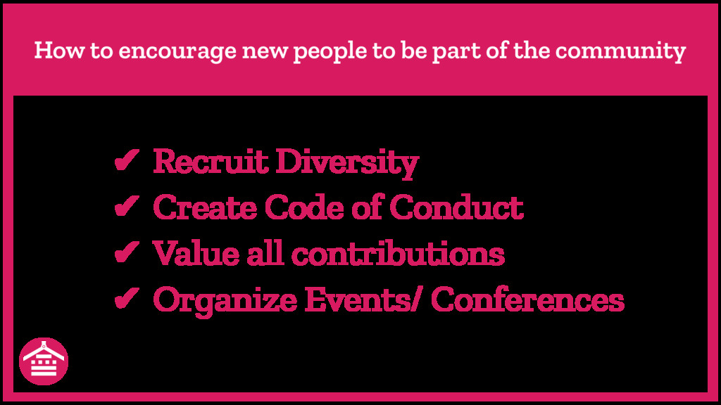 How to encourage new people to be part of the c...