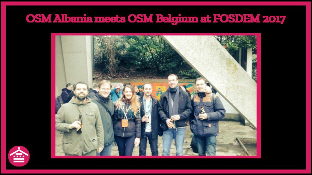 OSM Albania meets OSM Belgium at FOSDEM 2017