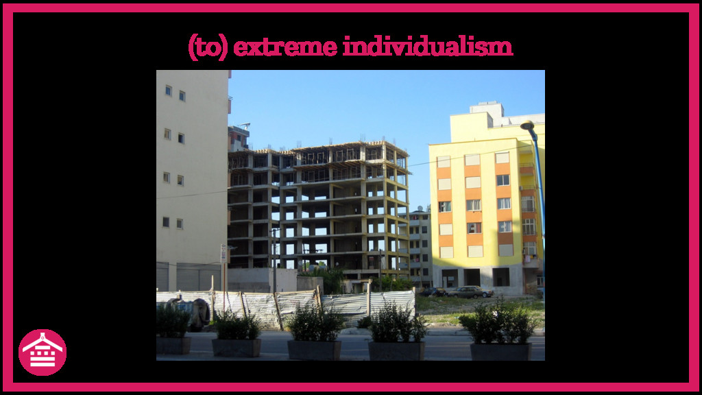 (to) extreme individualism