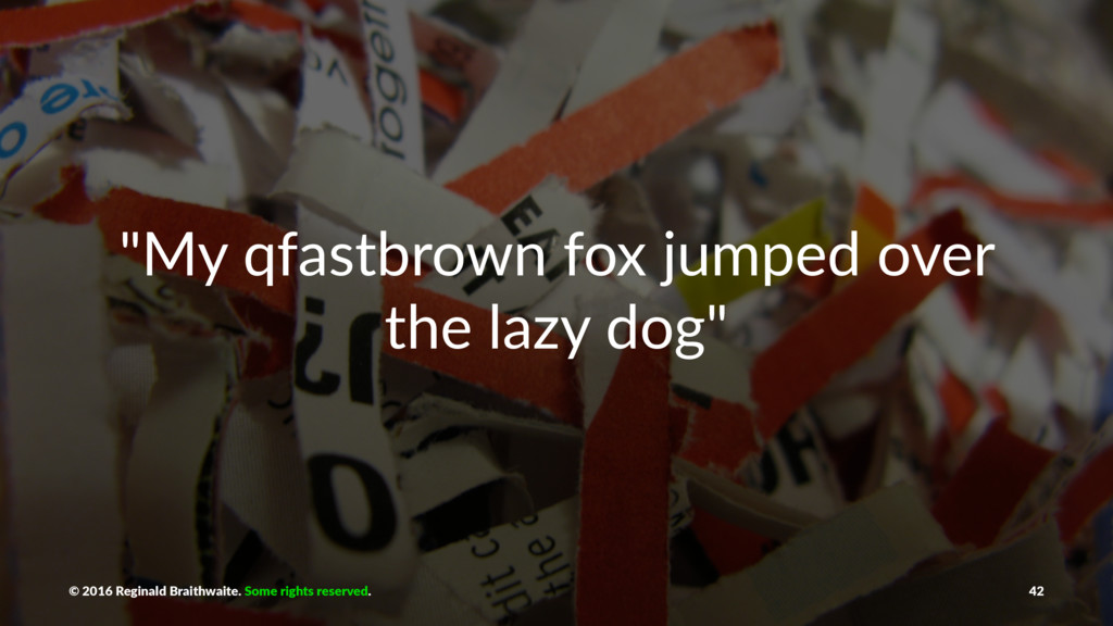 """""""My qfastbrown fox jumped over the lazy dog"""" © ..."""
