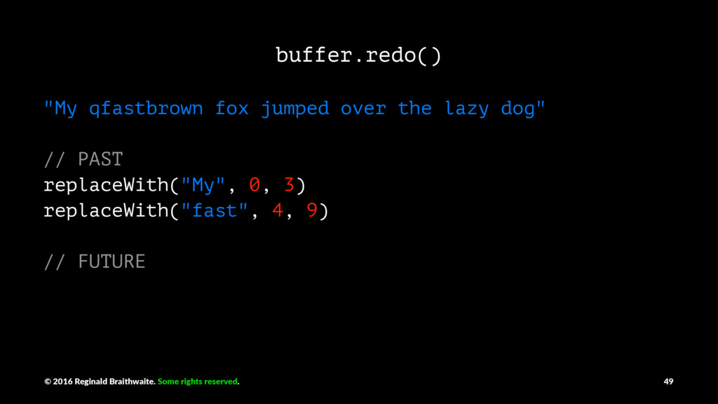 "buffer.redo() ""My qfastbrown fox jumped over th..."