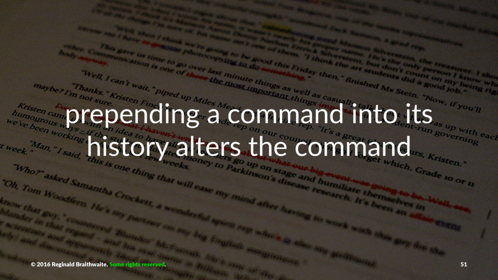 prepending a command into its history alters th...