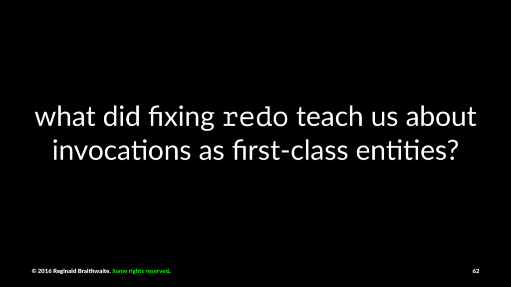 what did fixing redo teach us about invoca3ons a...