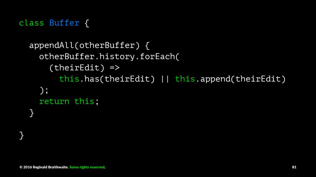 class Buffer { appendAll(otherBuffer) { otherBu...