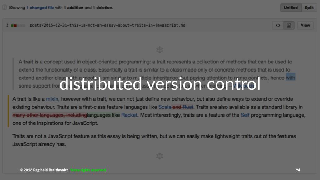 distributed version control © 2016 Reginald Bra...