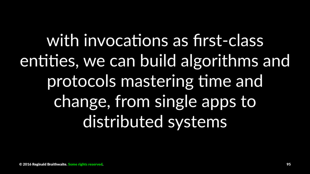 with invoca+ons as first-class en++es, we can bu...