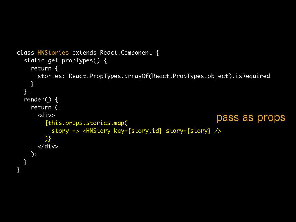 class HNStories extends React.Component { stati...
