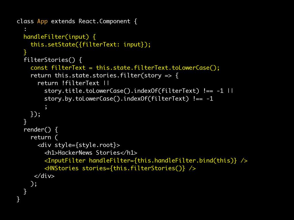 class App extends React.Component { : handleFil...