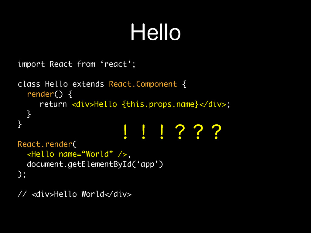 )FMMP import React from 'react'; class Hello ex...