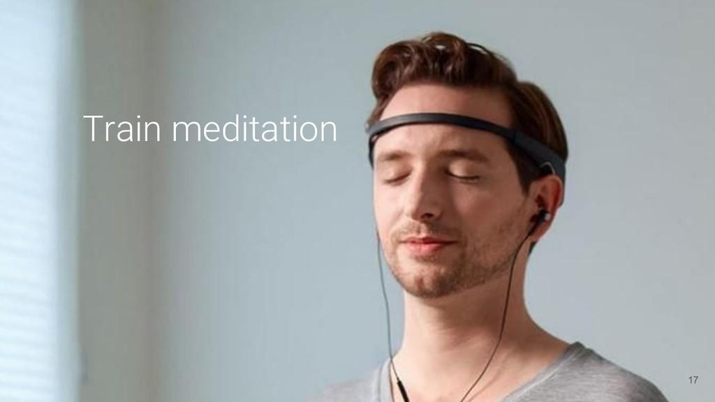 Train meditation 17