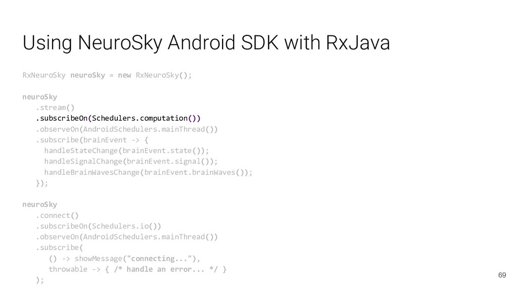 Using NeuroSky Android SDK with RxJava RxNeuroS...