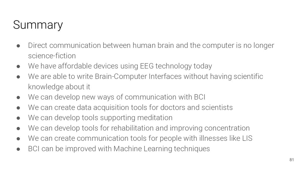 Summary ● Direct communication between human br...