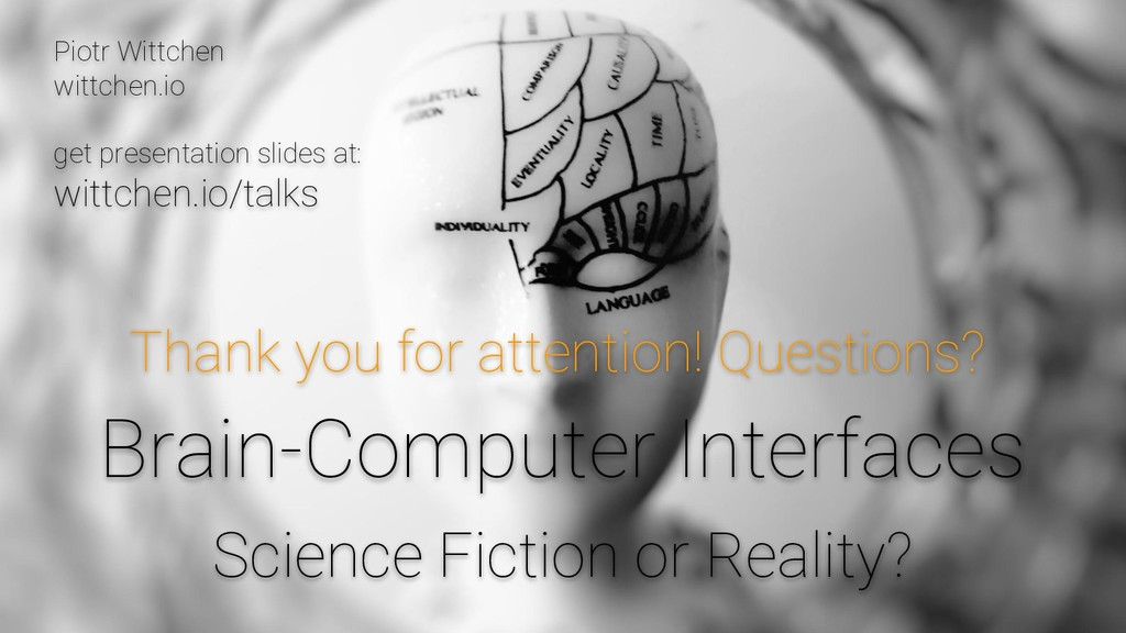 Brain-Computer Interfaces Science Fiction or Re...