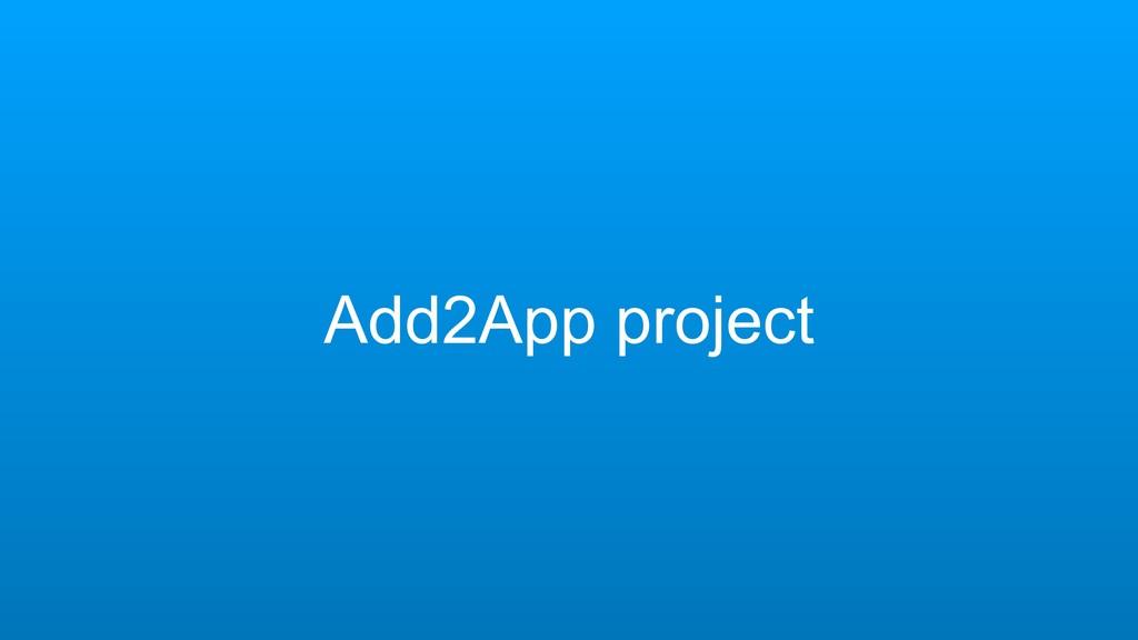 Add2App project