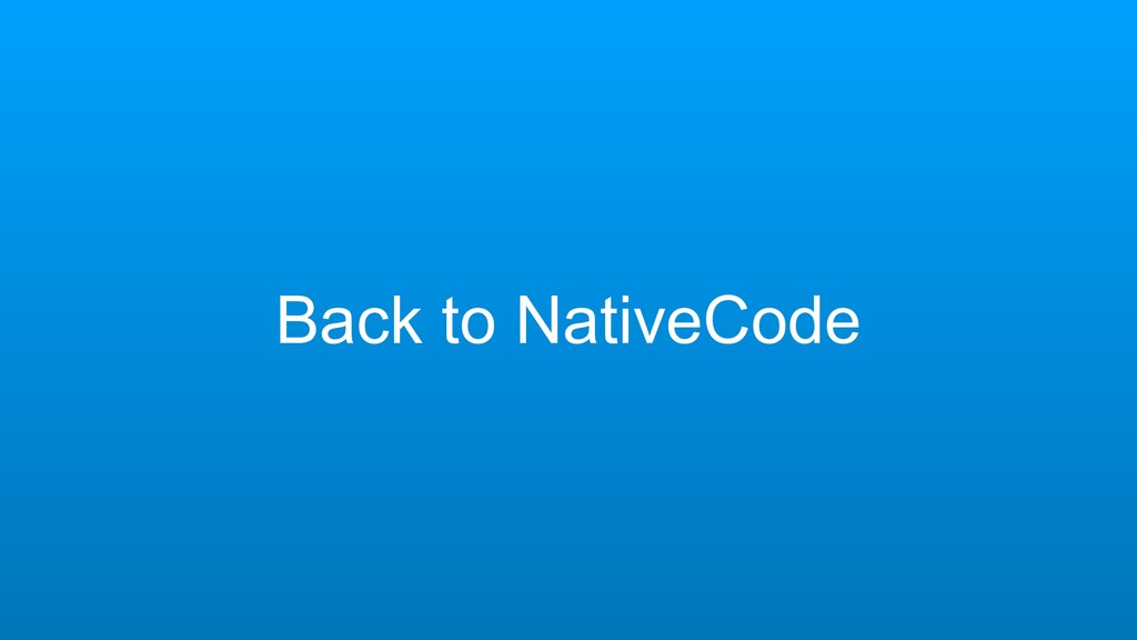 Back to NativeCode