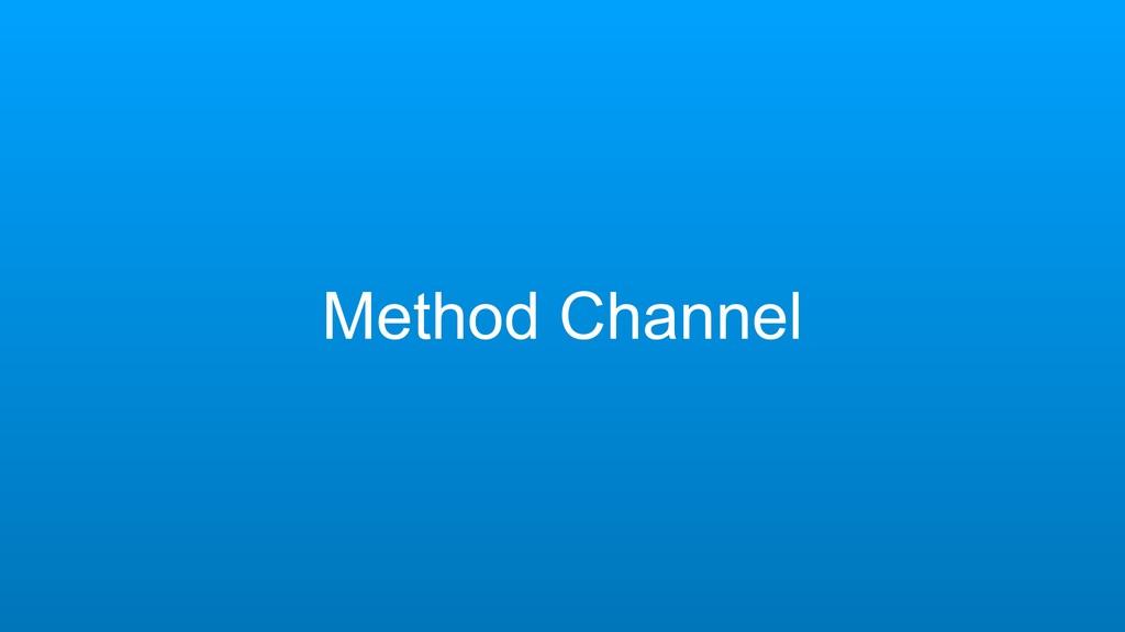 Method Channel