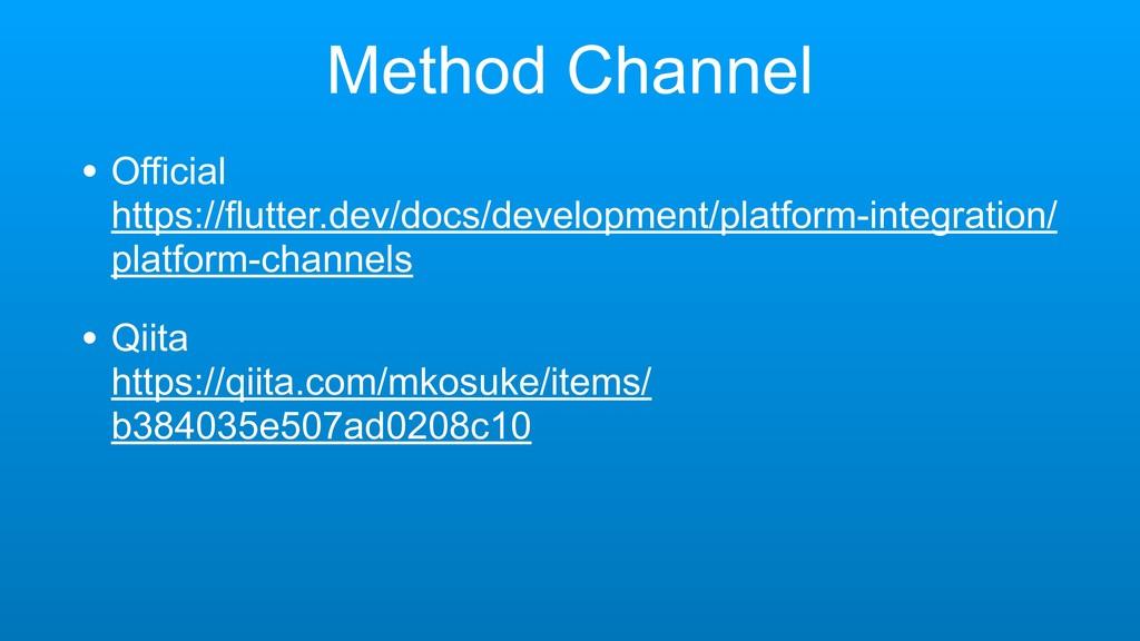Method Channel • Official https://flutter.dev/...